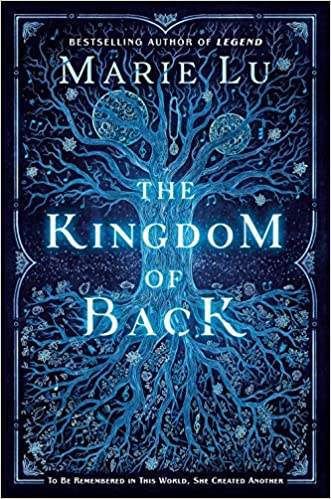 The cover of the Kingdom of Back shows an upside down blue tree with spindly branches below and roots above with 2 moons in the sky