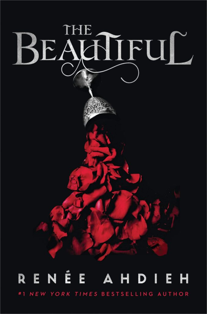 Cover of The Beautiful shows a silver goblet pouring out rose petals